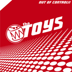 TOYS, The - Out Of Control (Front Cover)