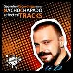 Nacho Chapado Selected Tracks