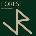 NOISEBUILDER - Forest EP (Front Cover)