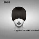 GELIDO - Addettivo vs Verbo Transitivo (Front Cover)