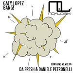 LOPEZ, Gaty - Bang! (Front Cover)