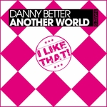 BETTER, Danny - Another World (Front Cover)