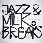 Jazz & Milk Breaks Vol 2