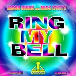 RIVAS, Jason feat MISS LYNTTY - Ring My Bell (Front Cover)