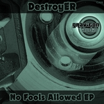 No Fools Allowed EP
