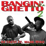 Bangin' In Da Ghetto 2
