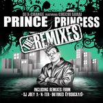 Prince & Princess (The remixes)