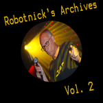 Robotnick's Archives Vol 2