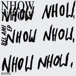 NHOW NHOW - Bel Ami EP (Front Cover)