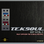 OFFICER TEK/SOULTECHNIC - Teksoul EP Vol 1 (Front Cover)