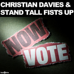 DAVIES, Christian/STAND TALL FISTS UP - Vote Now (Front Cover)