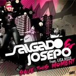 SALGADO & JOSEPO feat LISA ROSE - Save This Moment (Front Cover)