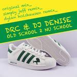 DRC - Old School 2 Nu School (Front Cover)