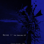 REIKO - The Crucible EP (Front Cover)