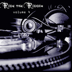 VARIOUS - Ride The Riddim Vol 4 (Front Cover)