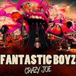 FANTASTIC BOYZ - Crazy Joe (Front Cover)