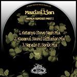MAXIMILJAN - Napalm The Remixes Part I (Front Cover)