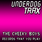 CHEEKY BOYS - Records That You Play (Front Cover)