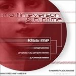 EVERSON, Martin/B PRIME - Kiss Me (Front Cover)