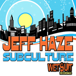 HAZE, Jeff - Subculture EP (Front Cover)
