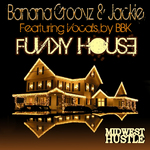 BANANA GROOVZ/JACKIE feat BBK - Funky House (Front Cover)