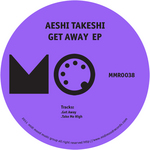 TAKESHI, Aeshi - Get Away EP (Front Cover)
