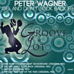 WAGNER, Peter - Go, & Don't Look Back EP (Front Cover)