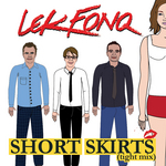 LEK FONQ - Short Skirts (Tight Mix) EP (Front Cover)