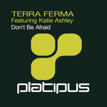 TERRA FIRMA feat KATIE ASHLEY - Don't Be Afraid (Front Cover)
