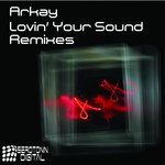 Lovin' Your Sound (Remixes)