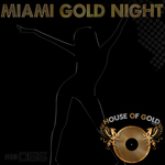 VARIOUS - Miami Gold Night (Front Cover)