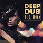 VARIOUS - Deep Dub Techno (Front Cover)