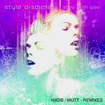 STYLE DISCIPLES - Stay With You (Front Cover)