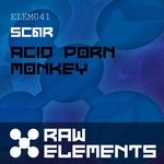SCAR - Acid Porn Monkey (Front Cover)