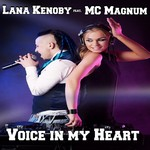 KENOBY, Lana feat MC MAGNUM - Voice In My Heart (Front Cover)