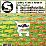 VIAN, Cedric/JOSS H - High Feeling (Front Cover)