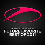 VARIOUS - A State Of Trance - Future Favorite Best Of 2011 (Front Cover)