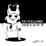 BULDAKOV, Maxim - Under A Layer EP (Front Cover)