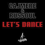 Cajmere & Russoul: Let's Dance