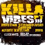 STOJANOWSKI, Hristian/SAIMON/ALEXEY KOTLYAR/JMIX - Killa Vibes EP Pt 3 (Front Cover)