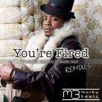 You're Fired (remixes)