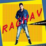 RAGHAV - Top Of The World (Front Cover)