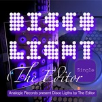 EDITOR, The - Disco Light (Front Cover)
