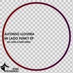 LLOVERA, Alfonso - Mi Lado Funky EP (Front Cover)