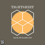 TIGHTSHIRT - Back To Basics EP (Front Cover)