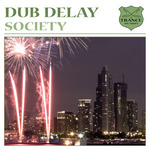DUB DELAY - Society (Front Cover)