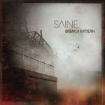 SAINE - Break A Pattern (Front Cover)