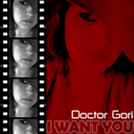 DOCTOR GORI - I Want You (Front Cover)