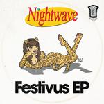 NIGHTWAVE - Festivus EP (Front Cover)