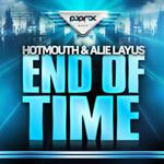 HOT MOUTH/ALIE LAYUS - End Of Time (Front Cover)